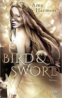 Amy Harmon: Bird & Sword