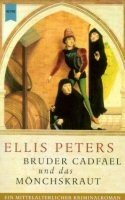 Ellis Peters: Bruder Cadfael und das Mönchskraut