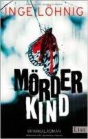 Inge Löhnig: Mörderkind