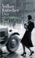 Volker Kutscher: Der stumme Tod