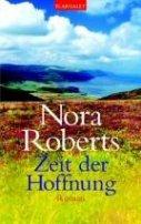 Nora Roberts: Zeit der Hoffnung