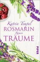 Katrin Tempel: Rosmarinträume