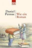Daniel Pennac: Wie ein Roman
