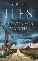 Greg Iles: Die Toten von Natchez