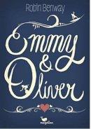 Robin Benway: Emmy & Oliver