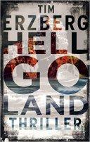 Tim Erzberg: Hell-Go-Land