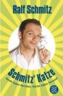 Ralf Schmitz: Schmitz' Katze