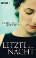 Catherine McKenzie: Letzte Nacht