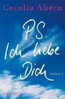 Cecelia Ahern: P.S. Ich liebe Dich