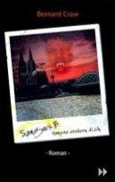 Bernard Craw: Sanguis B. - Vampire erobern Köln