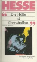 Hermann Hesse: Die Hölle ist überwindbar