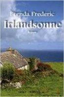 Brenda Frederic: Irlandsonne