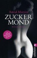 Astrid Martini: Zuckermond