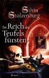 Silvia Stolzenburg: Das Reich des Teufelsfürsten