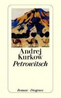 Andrej Kurkow: Petrowitsch
