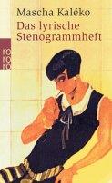 Mascha Kaléko: Das lyrische Stenogrammheft