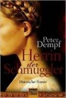 Peter Dempf: Herrin der Schmuggler