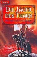 John Marco: Die Jäger von Tharn