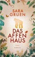 Sara Gruen: Das Affenhaus