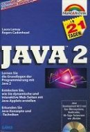 Laura Lemay: Java 2 in 21 Tagen
