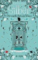 Kerstin Gier: Silber. Das zweite Buch der Träume