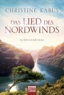 Christine Kabus: Das Lied des Nordwinds