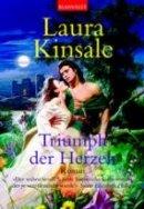 Laura Kinsale: Triumph der Herzen