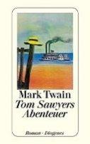 Mark Twain: Tom Sawyers Abenteuer