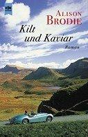 Alison Brodie: Kilt und Kaviar