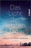 Emily St. John Mandel: Das Licht der letzten Tage