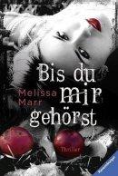 Melissa Marr: Bis du mir gehörst