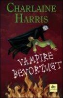 Charlaine Harris: Vampire bevorzugt