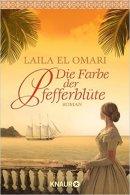 Laila El Omari: Die Farbe der Pfefferblüte