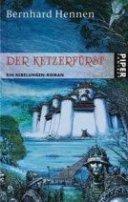 Bernhard Hennen: Der Ketzerfürst