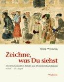Helga Weissová: Zeichne, was Du siehst
