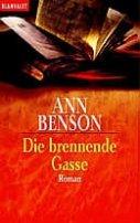 Ann Benson: Die brennende Gasse