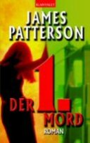 James Patterson: Der 1. Mord