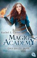 Rachel E. Carter: Das erste Jahr