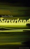 Josefine Rieks: Serverland