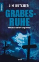 Jim Butcher: Grabesruhe