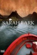 Sarah Lark: Im Land der weißen Wolke