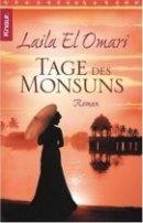 Laila El Omari: Tage des Monsuns