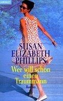 Susan Elizabeth Phillips: Wer will schon einen Traummann