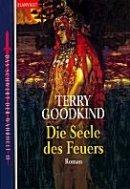 Terry Goodkind: Die Seele des Feuers