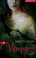 Brigitte Melzer: Vampyr