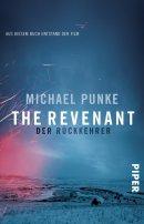 Michael Punke: The Revenant - Der Rückkehrer