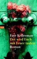 Faye Kellerman: Der wird Euch mit Feuer taufen