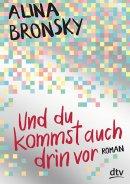 Alina Bronsky: Und du kommst auch drin vor
