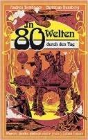 Andrea Bottlinger, Christian Humberg: In 80 Welten durch den Tag