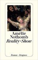 Amélie Nothomb: Reality-Show